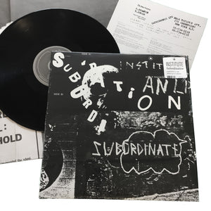 Institute: Subordination 12""