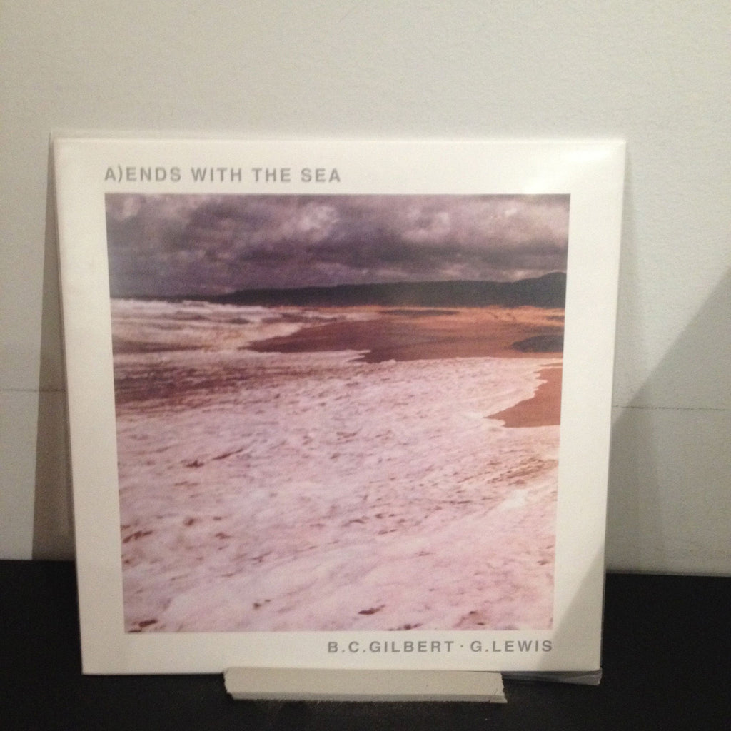 Gilbert / Lewis: Ends with the Sea 7""