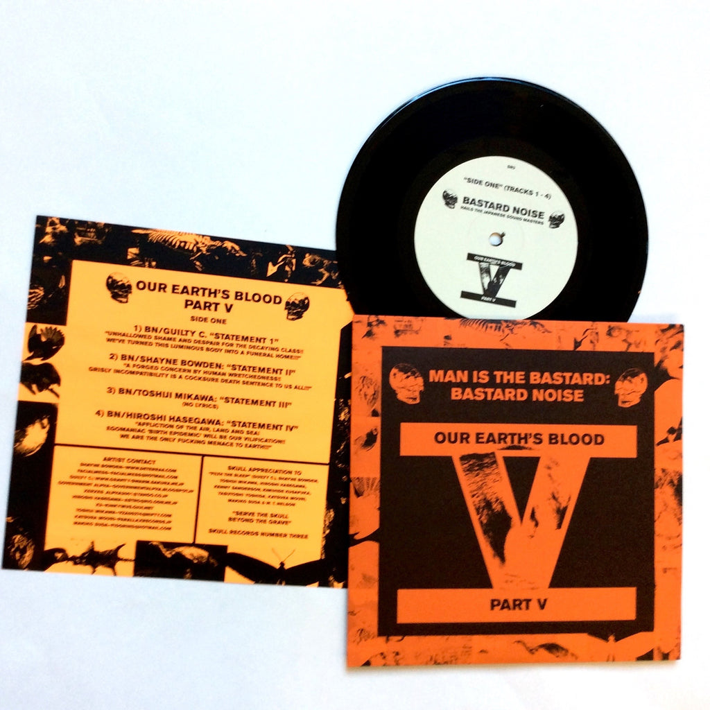 "Man Is the Bastard / Bastard Noise: Our Earth's Blood Part V 7"" (new)"