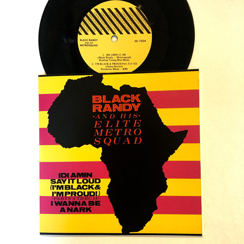 "Black Randy: Idi Amin 7"" (new)"