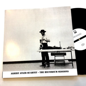 Albert Ayler: Hilversum Session 12""