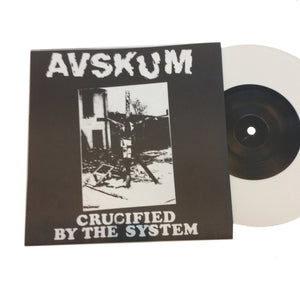 "Avskum: Crucified By The System 7"" (new)"