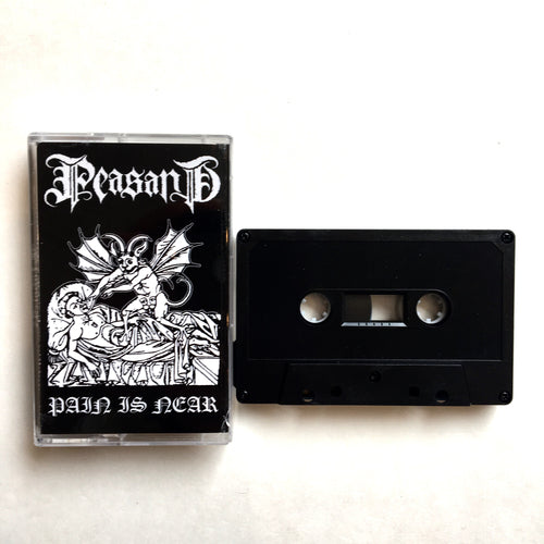 Peasant: Pain Is Near cassette