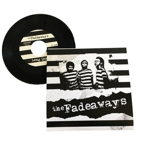 Fadeaways: Sick and Tired 7""