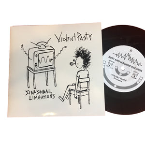"Violent Party: Sinusoidal Limitations 7"" (new)"
