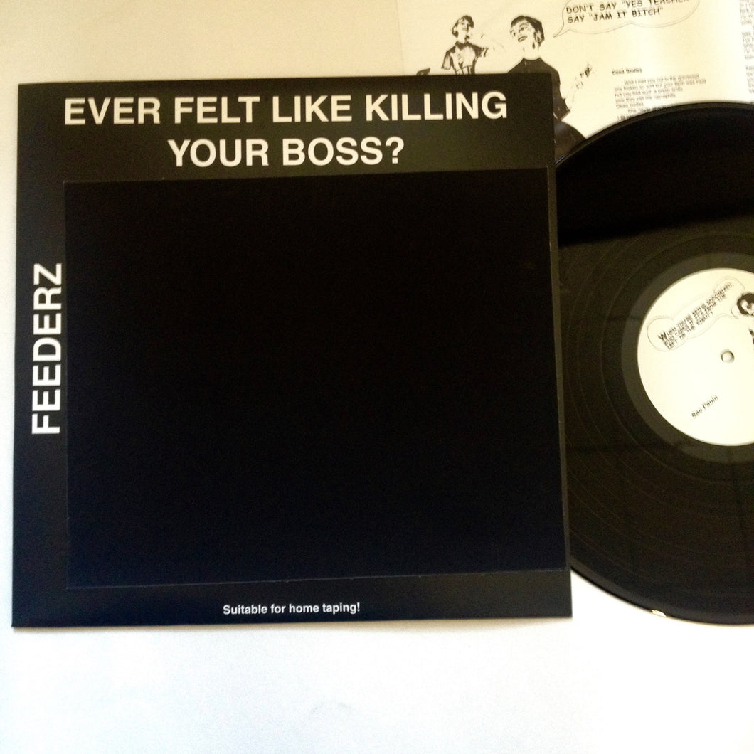 Feederz: Ever Feel Like Killing Your Boss 12