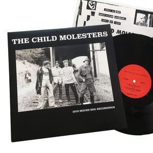 The Child Molesters: 1978 Hound Dog Recordings 12""