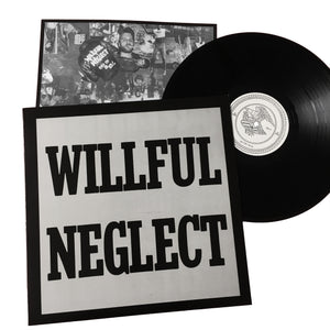 Willful Neglect: S/T + Justice for No One 12""
