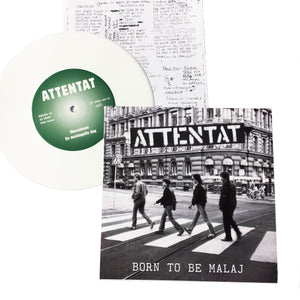 Attentat: Born to Be Malaj 7""
