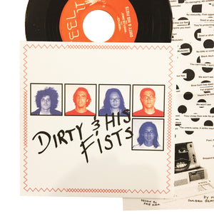 Dirty & His Fists: S/T 7""