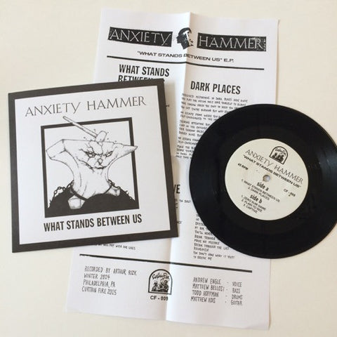 Anxiety Hammer: What Stands Between Us 7""