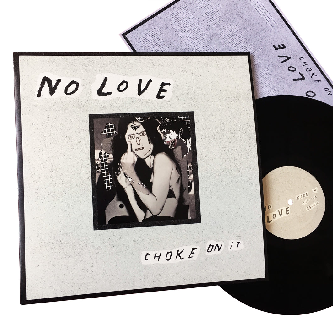 No Love: Choke On It 12