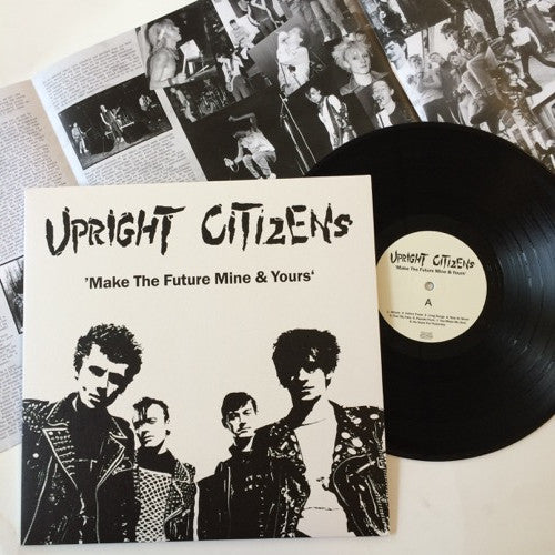 Upright Citizens: Make the Future Mine and Yours 12""