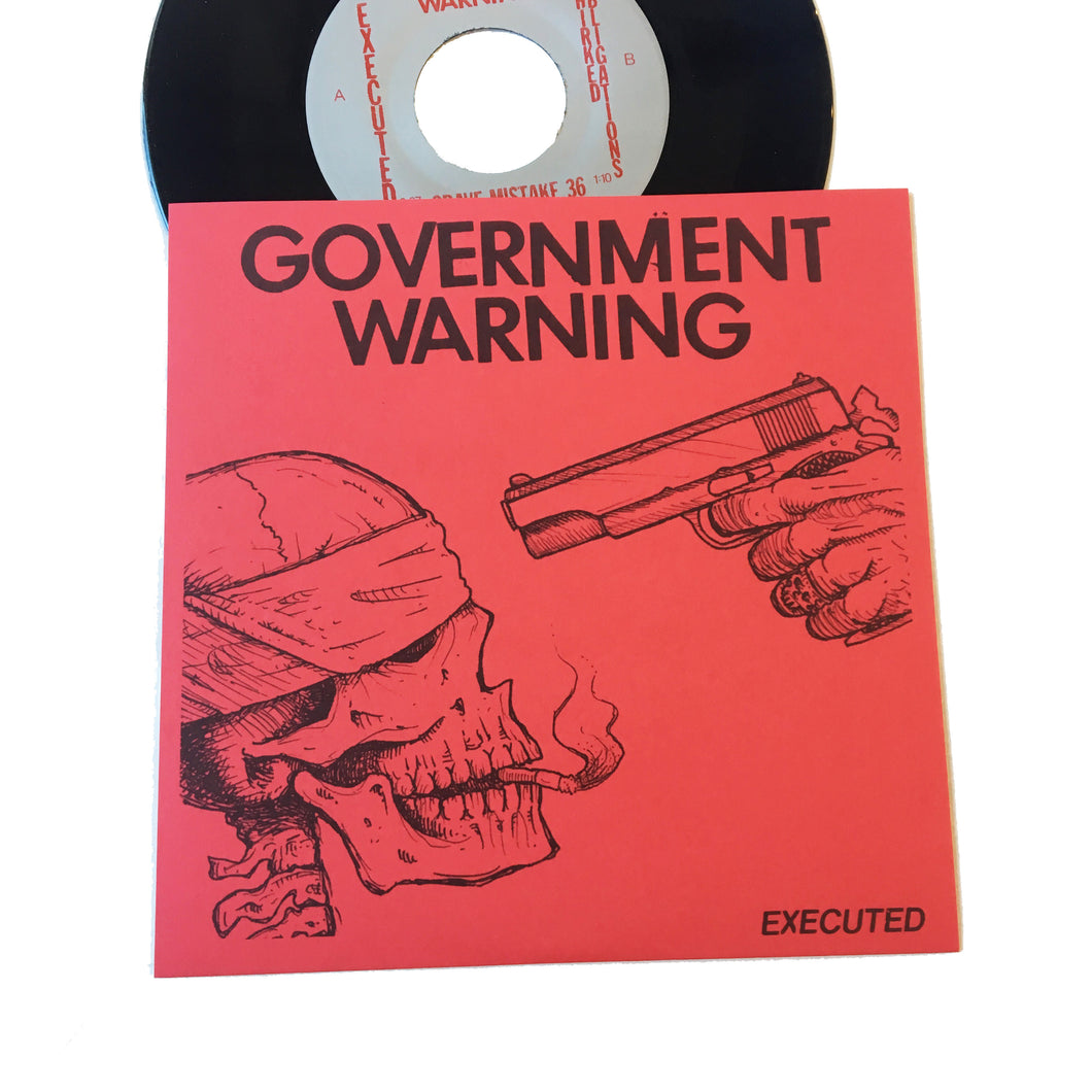 Government Warning: Executed 7