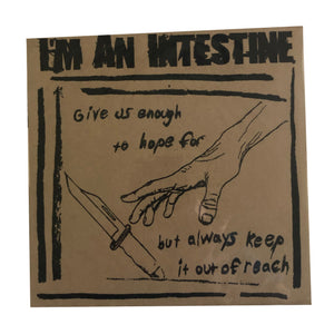 I'm an Intestine: Out of Reach 7""