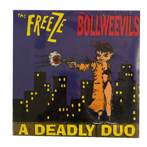 The Freeze / Bollweevils: A Deadly Duo 10""