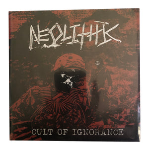 Neolithic: Cult of Ignorance 7""