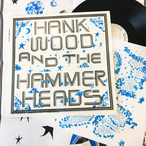 Hank Wood & The Hammerheads: S/T 12""