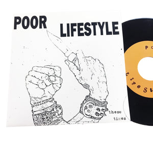 Poor Lifestyle: These Times 7""