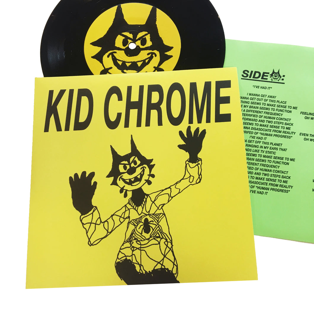 Kid Chrome: I've Had It 7