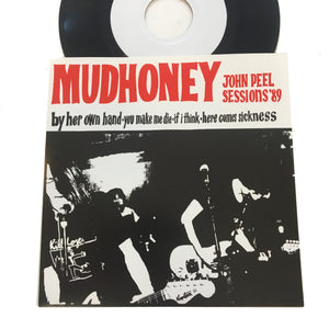 "Mudhoney: John Peel Sessions '89 7"" (new)"