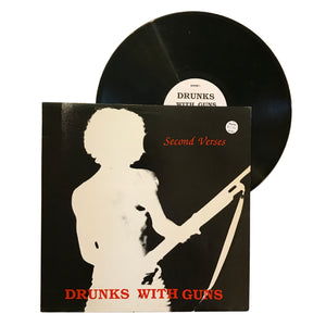 "Drunks With Guns: Second Verses 12"" (used)"