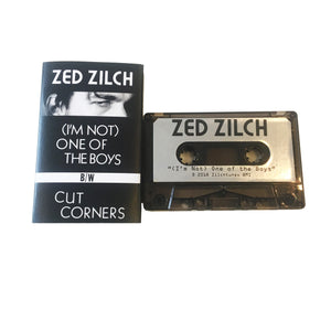 "Zed Zilch: ""(I'm Not) One Of The Boys"" Cassette"