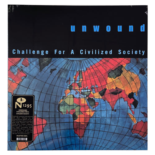 Unwound: Challenge for a Civilized Society 12