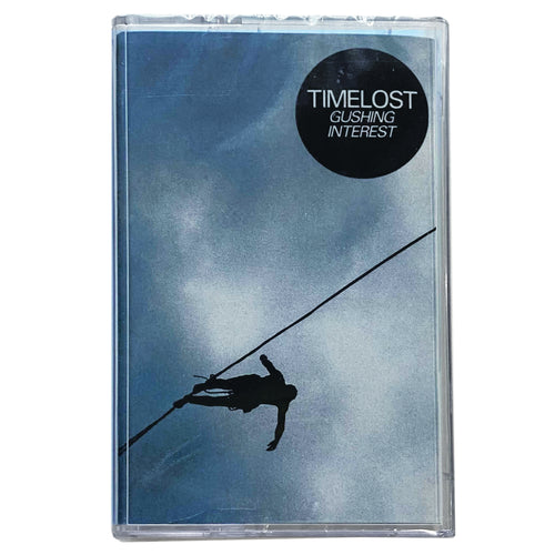 Timelost: Gushing Interest cassette