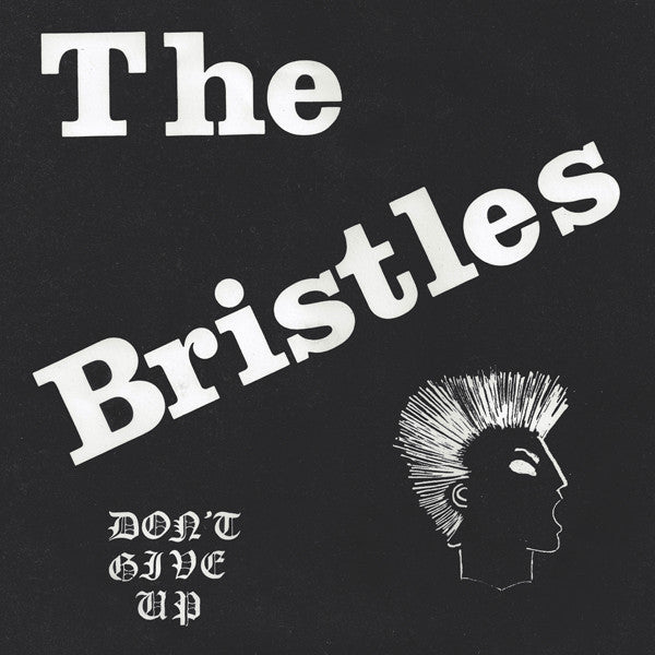 The Bristles: Don't Give Up 7