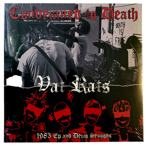 "Condemned To Death: 1983 Demo And 7"" Session 12"""