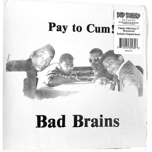 Bad Brains: Pay to Cum 7