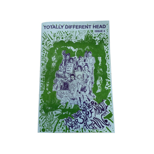 Totally Different Head #4 zine