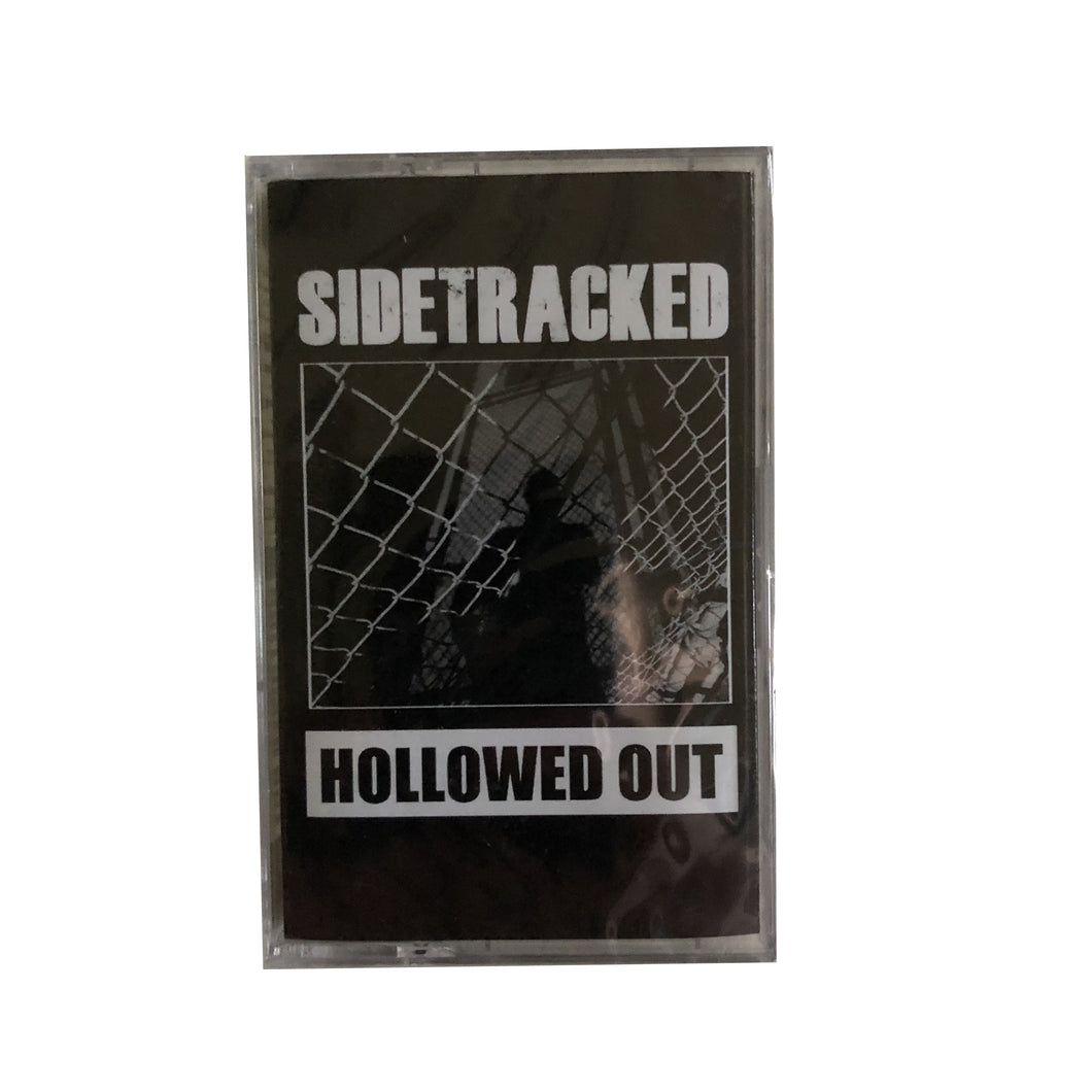Sidetracked: Hollowed Out cassette