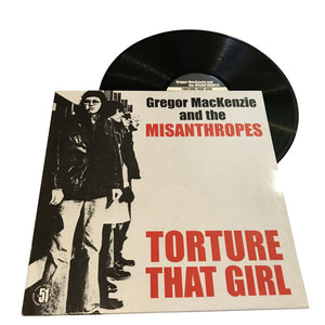 "Gregor Mackenzie And The Misanthropes: Torture That Girl 12"" (used)"