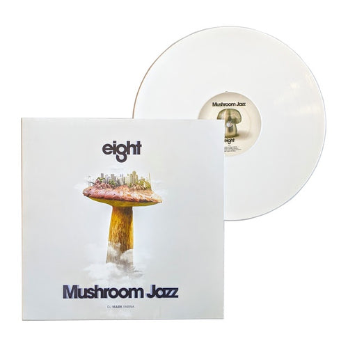 DJ Mark Farina: Mushroom Jazz Eight 12