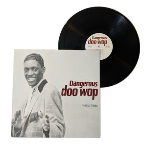 "Various Artists: Dangerous Doo Wop Vol. 3 12"" (used)"