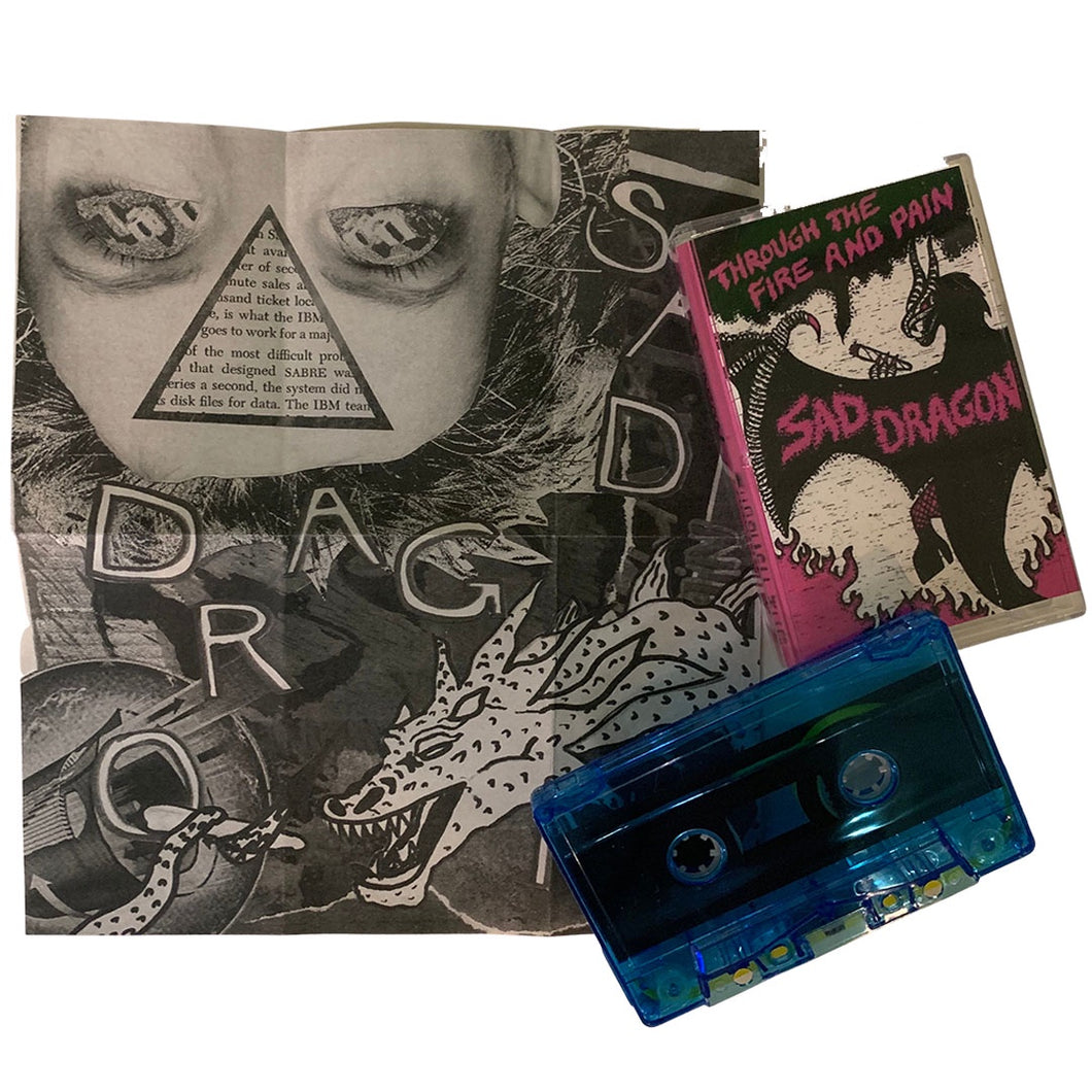 Sad Dragon: Through the Fire and Pain cassette