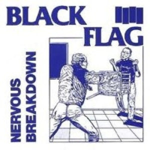 Black Flag: Nervous Breakdown 7""