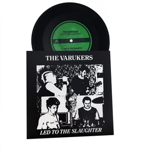 "Varukers: Led To The Slaughter 7"" (new)"