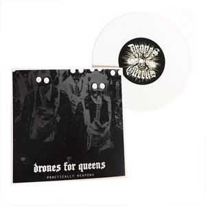 Drones For Queens: Practically Weapons 7""