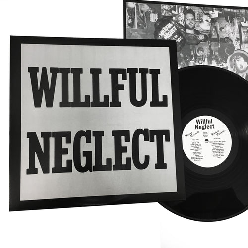 Willful Neglect: S/T + Justice for No One 12