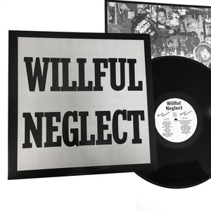 "Willful Neglect: S/T + Justice for No One 12"" (new)"