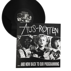 "Aus Rotten: And Now Back To Our Programming 12"" (new)"