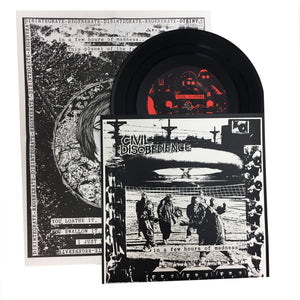 "Civil Disobedience: In A Few Hours of Madness 7"" (new)"