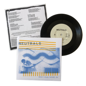 Neutrals: Rent / Your House 7""