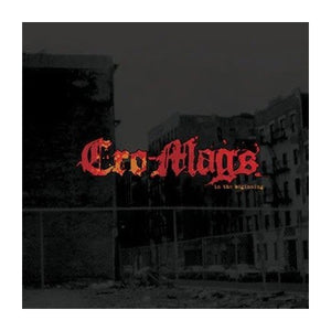 Cro-Mags: In the Beginning 12""