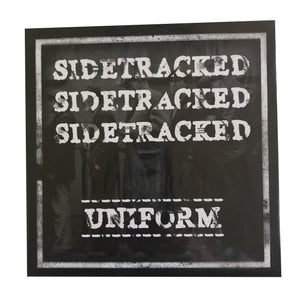 Sidetracked: Uniform 7""