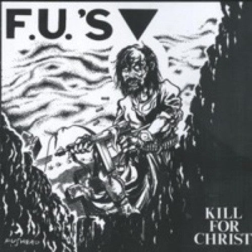 FU's: Kill for Christ 12