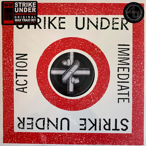 Strike Under: Immediate Action 12""